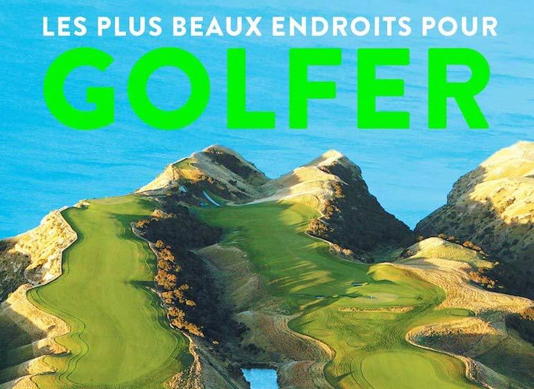 le livre les plus beaux endroits pour golfer