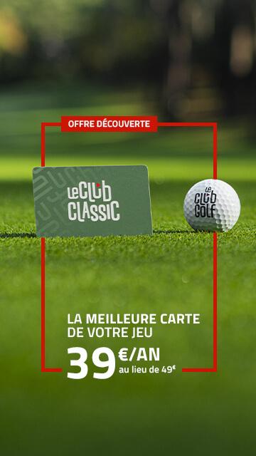 Le Club Golf – Fév 2021 offre 39€ – Bannière verticale